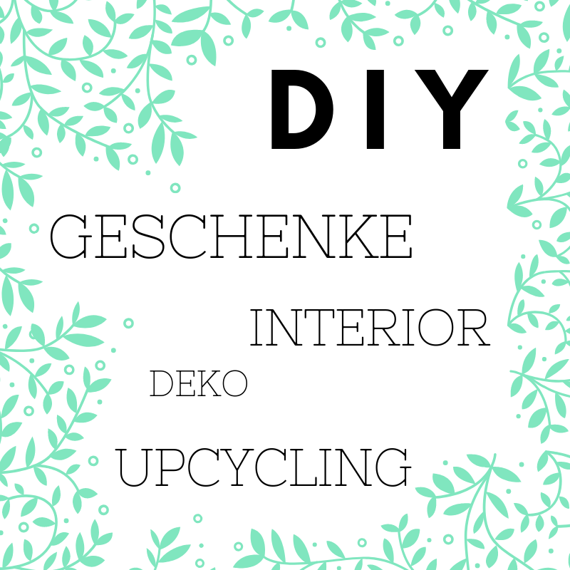 diy blog geschenke deko upcycling interior